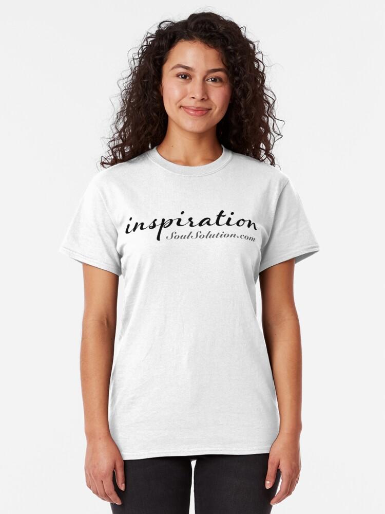 Inspiration. SoulSolution.com T-shirt. Any color.