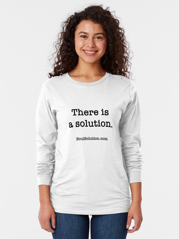 There is a solution. SoulSolution.com Long sleeve shirt. Any color
